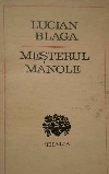 Blaga Mesterul Manole  _ http://societateablaga.ro/Poze/carti/661976991874502696144474-5929864-700_700.jpg